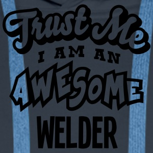 welder trust me i am an awesome - Men's Premium Hoodie