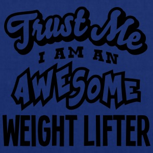 weight lifter trust me i am an awesome - Tote Bag