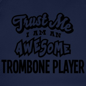 trombone player trust me i am an awesome - Casquette classique