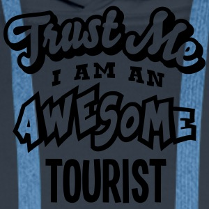 tourist trust me i am an awesome - Sweat-shirt à capuche Premium pour hommes