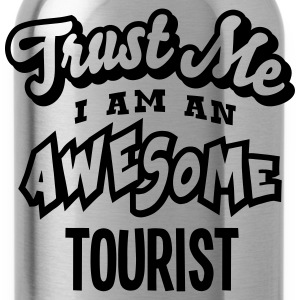 tourist trust me i am an awesome - Water Bottle