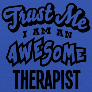 therapist trust me i am an awesome - Women's Tank Top by Bella
