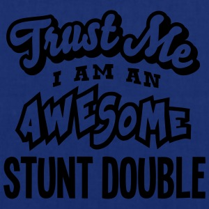 stunt double trust me i am an awesome - Tote Bag