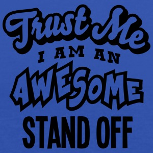 stand off trust me i am an awesome - Women's Tank Top by Bella