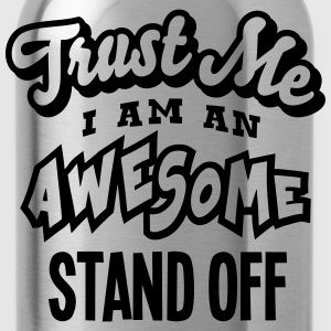 stand off trust me i am an awesome - Water Bottle