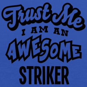 striker trust me i am an awesome - Débardeur Femme marque Bella