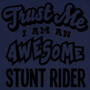 stunt rider trust me i am an awesome - Casquette classique