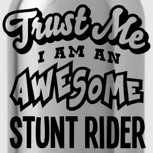 stunt rider trust me i am an awesome - Water Bottle