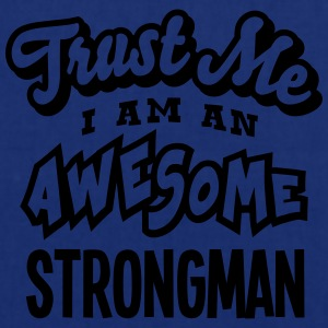 strongman trust me i am an awesome - Tote Bag