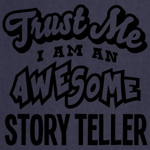 story teller trust me i am an awesome - Tablier de cuisine