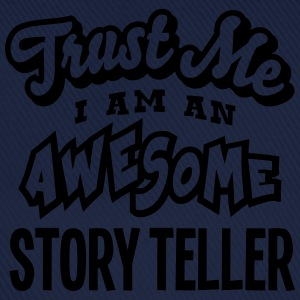 story teller trust me i am an awesome - Casquette classique