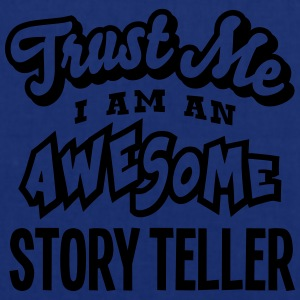 story teller trust me i am an awesome - Tote Bag