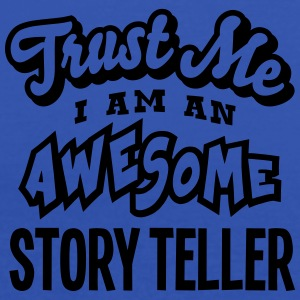 story teller trust me i am an awesome - Débardeur Femme marque Bella