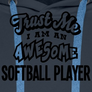 softball player trust me i am an awesome - Sweat-shirt à capuche Premium pour hommes