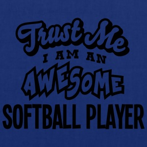 softball player trust me i am an awesome - Tote Bag