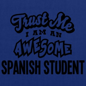 spanish student trust me i am an awesome - Tote Bag