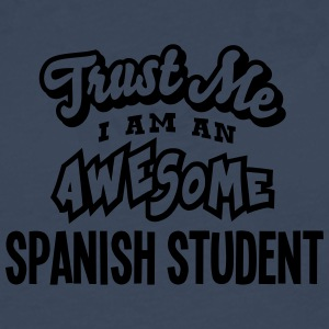 spanish student trust me i am an awesome - Men's Premium Longsleeve Shirt