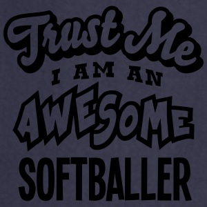 softballer trust me i am an awesome - Tablier de cuisine