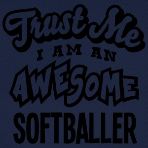 softballer trust me i am an awesome - Casquette classique