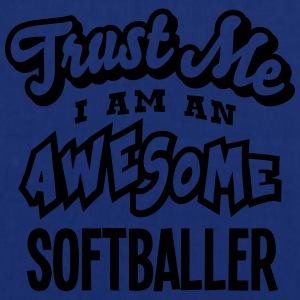 softballer trust me i am an awesome - Tote Bag