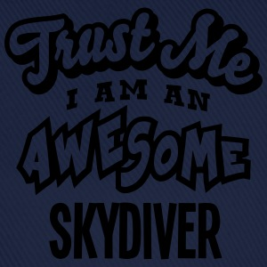 skydiver trust me i am an awesome - Casquette classique