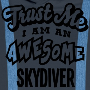 skydiver trust me i am an awesome - Sweat-shirt à capuche Premium pour hommes