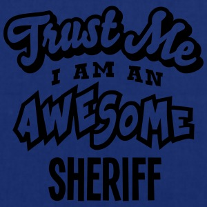 sheriff trust me i am an awesome - Tote Bag