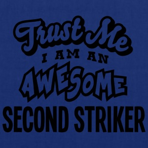 second striker trust me i am an awesome - Tote Bag