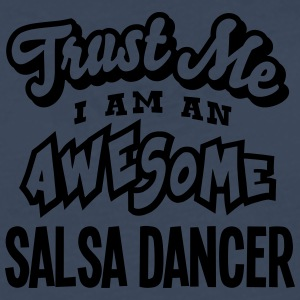 salsa dancer trust me i am an awesome - Men's Premium Longsleeve Shirt