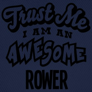 rower trust me i am an awesome - Baseball Cap