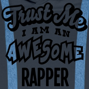 rapper trust me i am an awesome - Men's Premium Hoodie