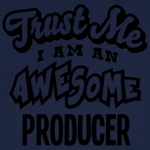 producer trust me i am an awesome - Baseball Cap