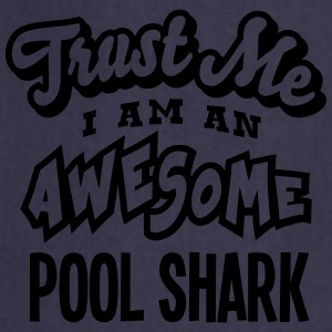 pool shark trust me i am an awesome - Tablier de cuisine