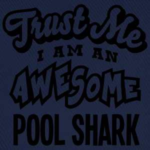 pool shark trust me i am an awesome - Casquette classique