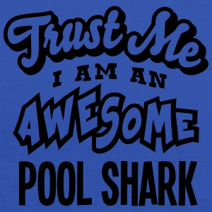 pool shark trust me i am an awesome - Débardeur Femme marque Bella