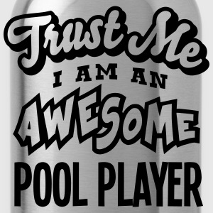 pool player trust me i am an awesome - Gourde