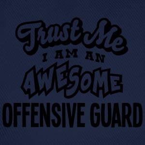 offensive guard trust me i am an awesome - Casquette classique