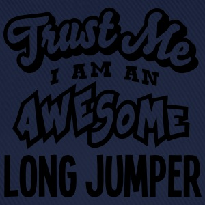 long jumper trust me i am an awesome - Casquette classique