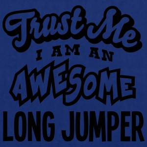 long jumper trust me i am an awesome - Tote Bag