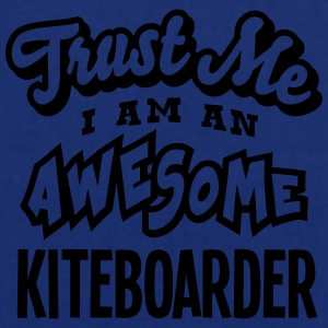 kiteboarder trust me i am an awesome - Tote Bag