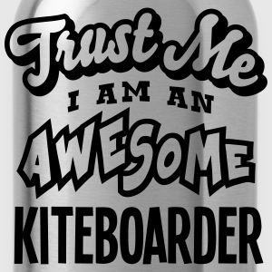 kiteboarder trust me i am an awesome - Water Bottle
