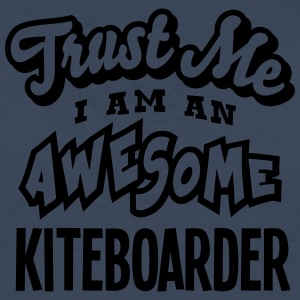 kiteboarder trust me i am an awesome - T-shirt manches longues Premium Homme