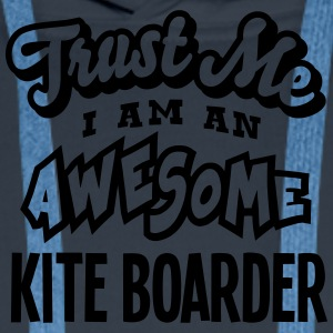kite boarder trust me i am an awesome - Sweat-shirt à capuche Premium pour hommes