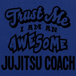 jujitsu coach trust me i am an awesome - Tote Bag