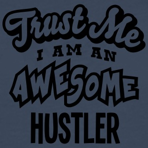 hustler trust me i am an awesome - T-shirt manches longues Premium Homme