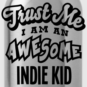indie kid trust me i am an awesome - Water Bottle