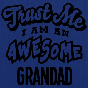 grandad trust me i am an awesome - Tote Bag