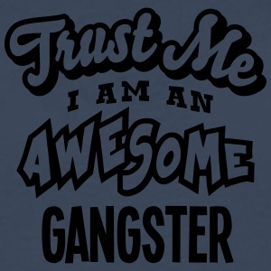 gangster trust me i am an awesome - T-shirt manches longues Premium Homme