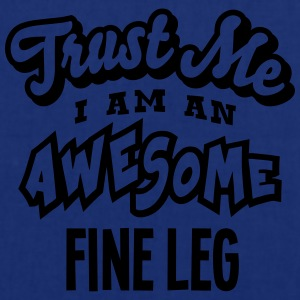 fine leg trust me i am an awesome - Tote Bag