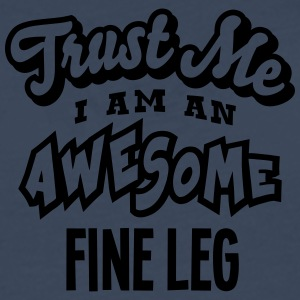 fine leg trust me i am an awesome - Men's Premium Longsleeve Shirt